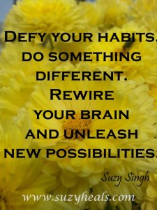 Defy your habits